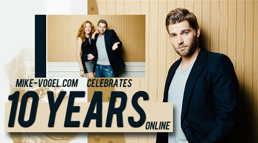 Happy 10th Birthday, Mike-Vogel.com! – Mike-Vogel.com ...